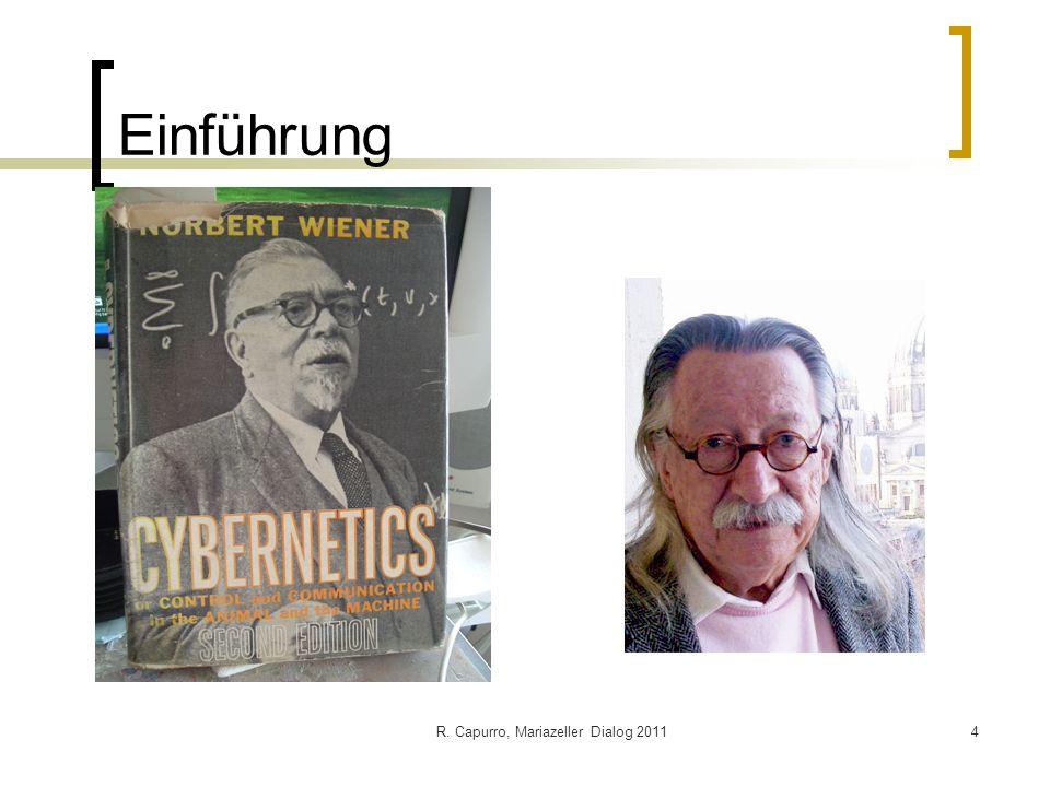 R. Capurro, Mariazeller Dialog 20114 Einführung