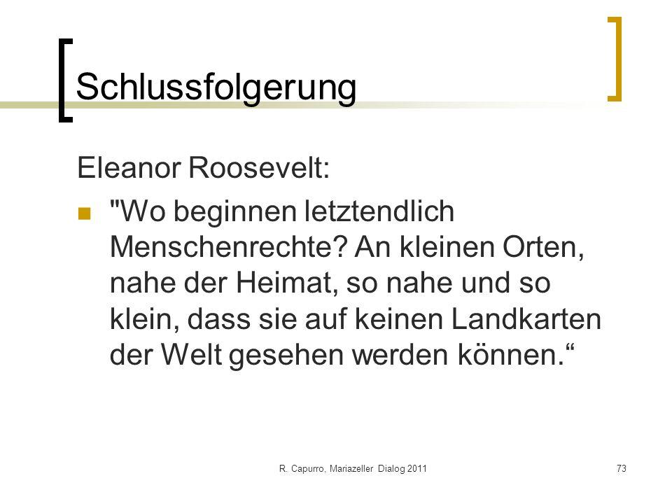 R. Capurro, Mariazeller Dialog 201173 Schlussfolgerung Eleanor Roosevelt: