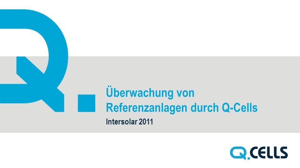 Überwachung von Referenzanlagen durch Q-Cells Intersolar 2011