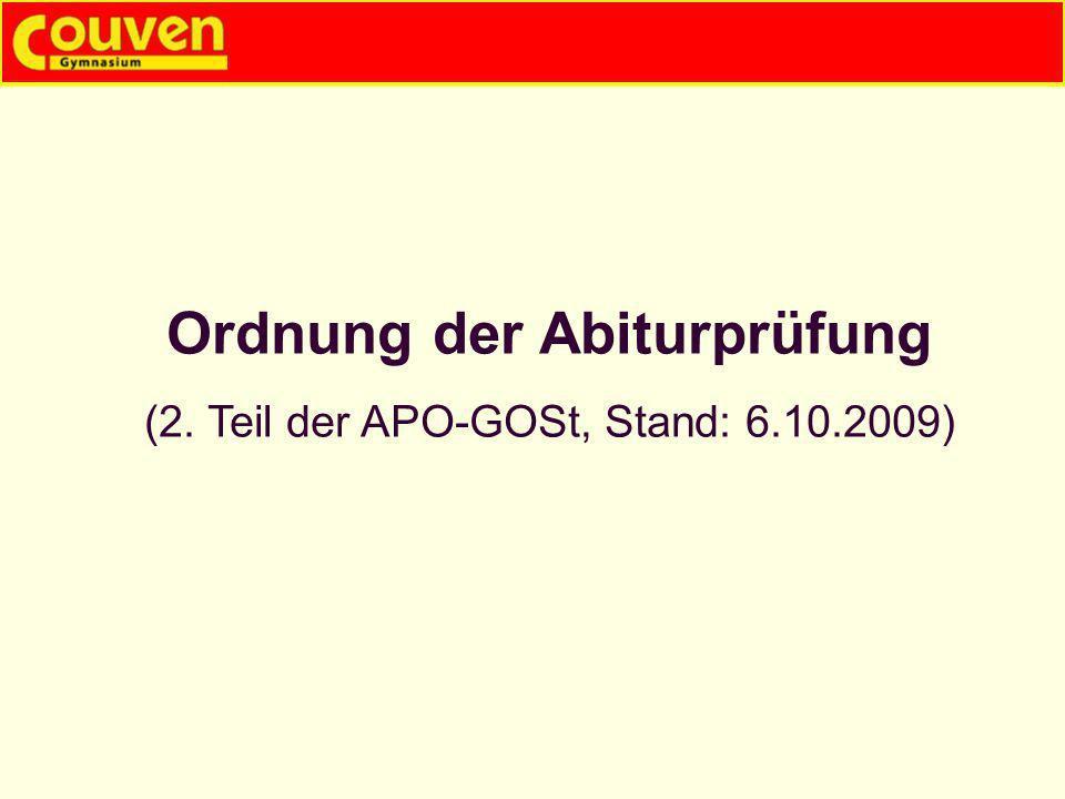 Ordnung der Abiturprüfung (2. Teil der APO-GOSt, Stand: 6.10.2009)