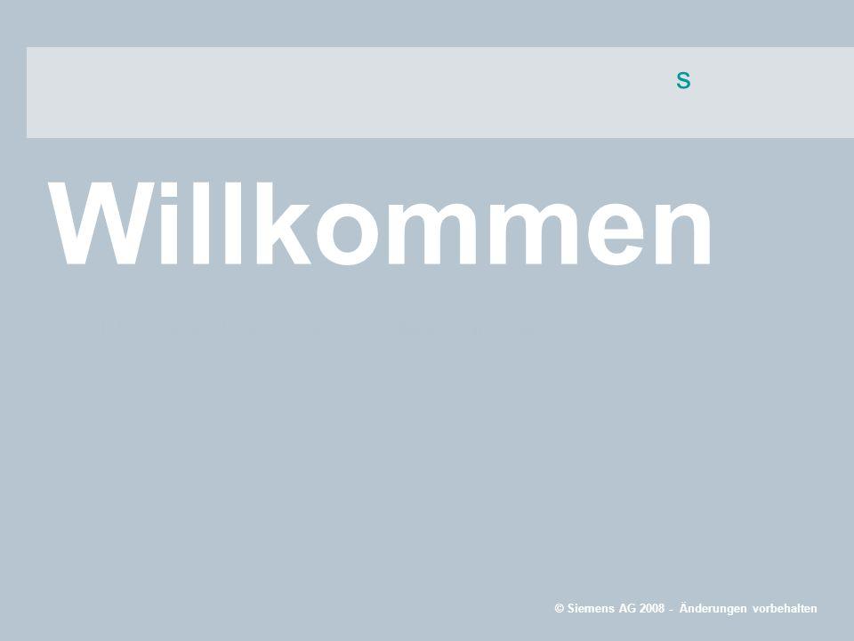 s Willkommen © Siemens AG 2008 - Änderungen vorbehalten SIRIUS Kompaktabzweig 3RA6 Marketingfolien