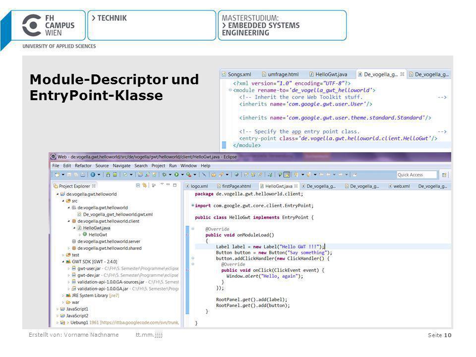 Seite 10Erstellt von: Vorname Nachnamett.mm.jjjj Module-Descriptor und EntryPoint-Klasse