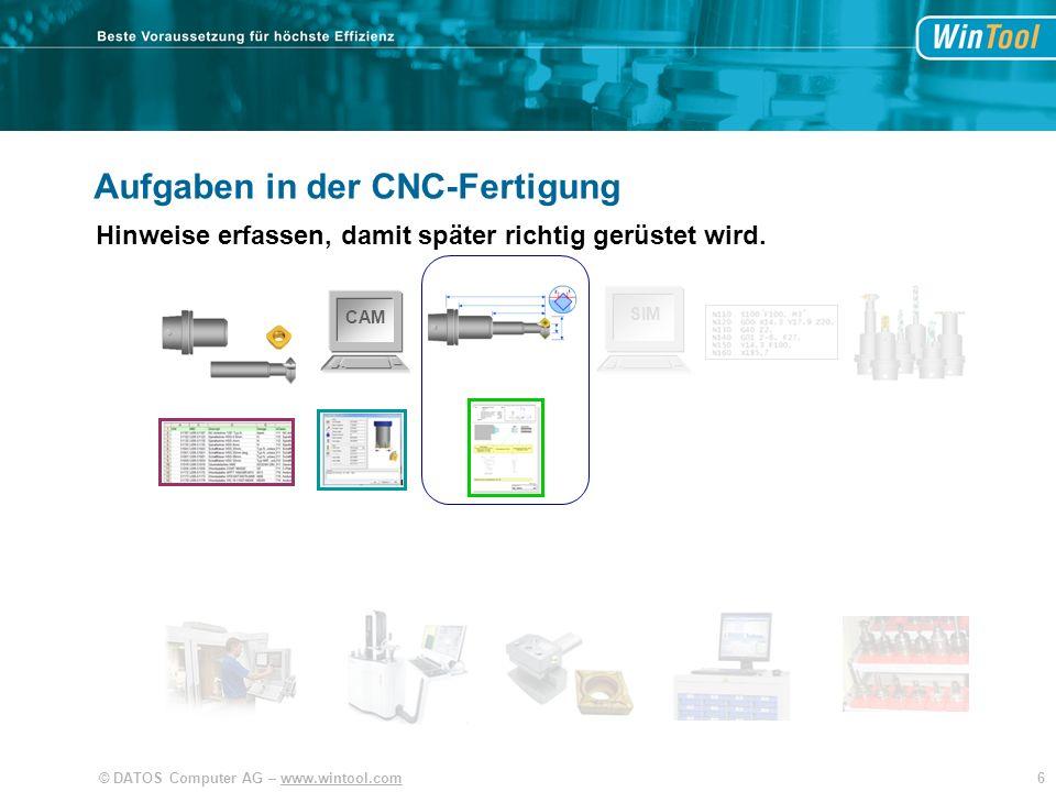 7© DATOS Computer AG – www.wintool.com CAM SIM Aufgaben in der CNC-Fertigung Bearbeitung mit 3D Modellen kontrollieren.