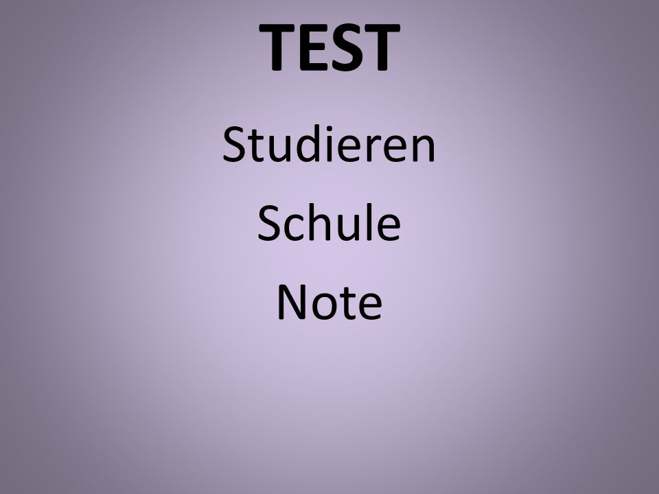 TEST Studieren Schule Note