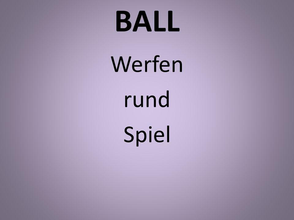 BALL Werfen rund Spiel