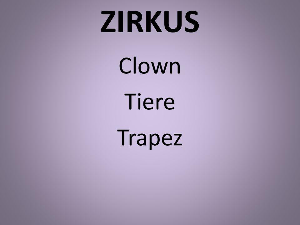 ZIRKUS Clown Tiere Trapez
