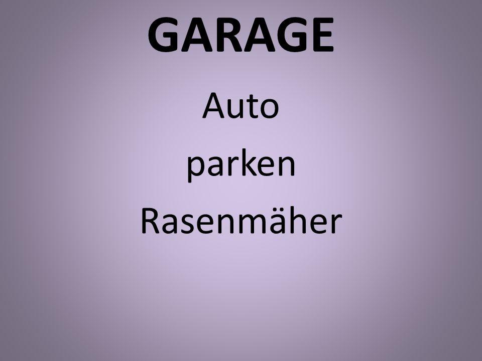 GARAGE Auto parken Rasenmäher