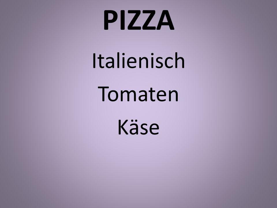 PIZZA Italienisch Tomaten Käse