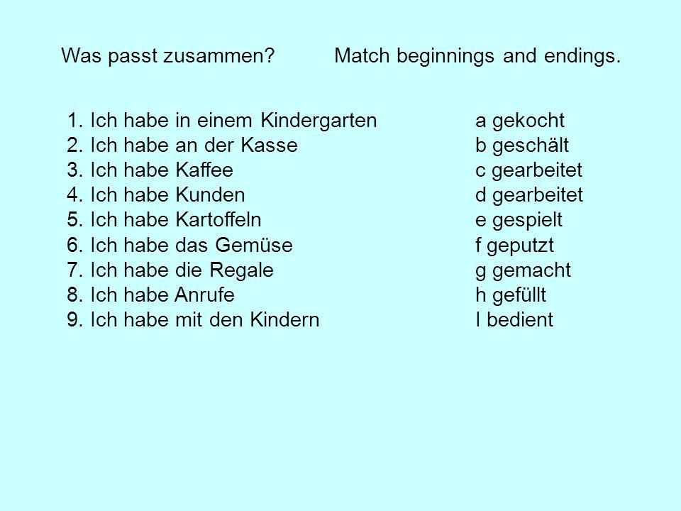 Was passt zusammen.Match beginnings and endings. 1.