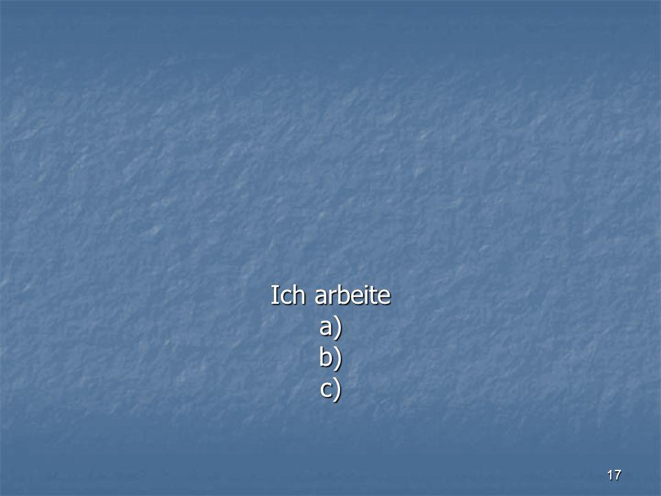 17 a)b)c)