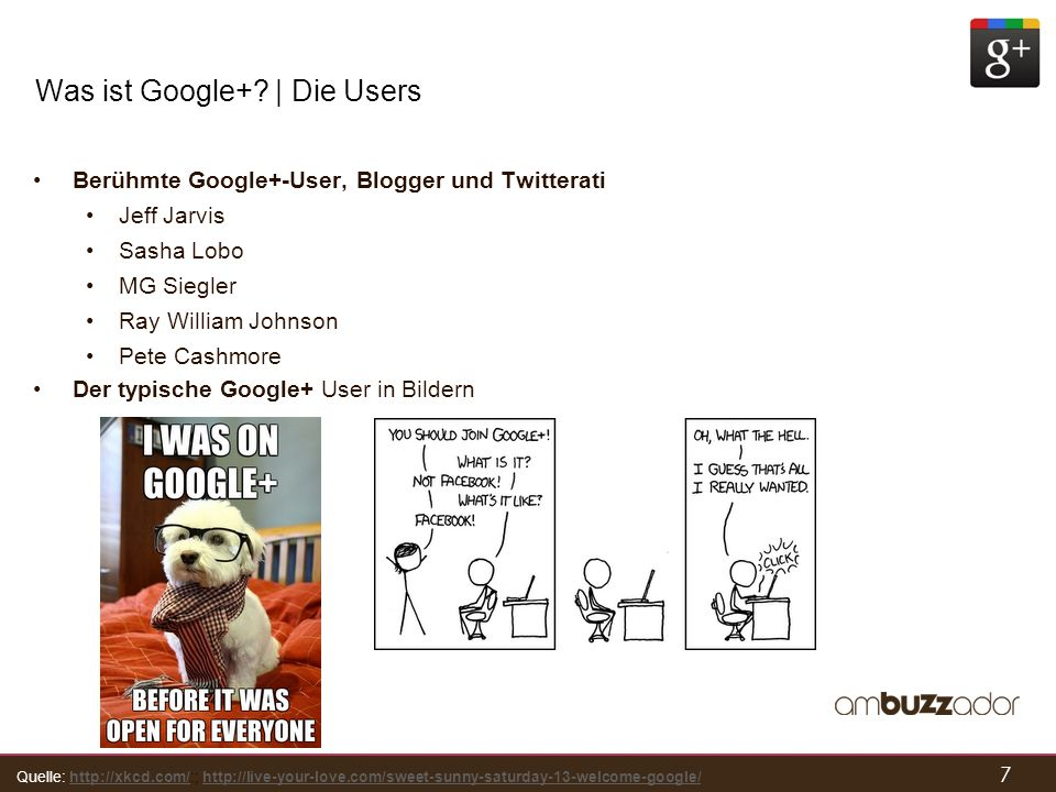 7 Was ist Google+? | Die Users Berühmte Google+-User, Blogger und Twitterati Jeff Jarvis Sasha Lobo MG Siegler Ray William Johnson Pete Cashmore Der t