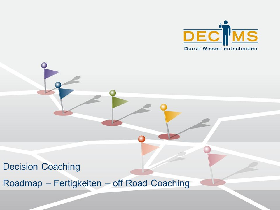 Decision Coaching Roadmap – Fertigkeiten – off Road Coaching