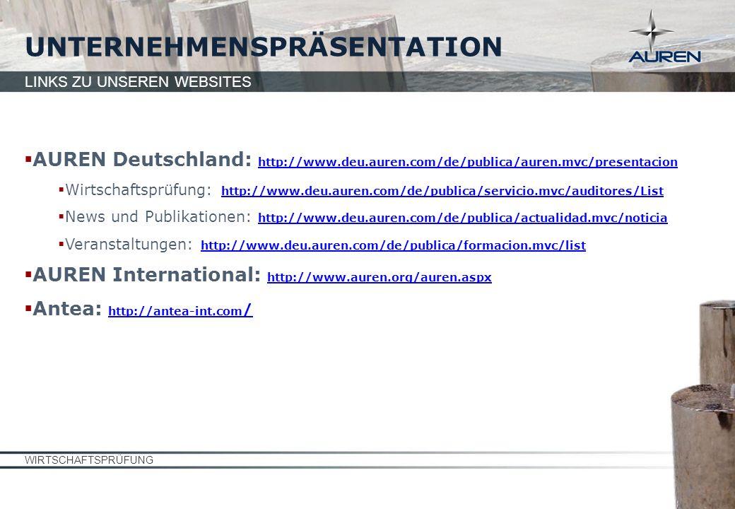 AUREN Deutschland: http://www.deu.auren.com/de/publica/auren.mvc/presentacion http://www.deu.auren.com/de/publica/auren.mvc/presentacion Wirtschaftspr