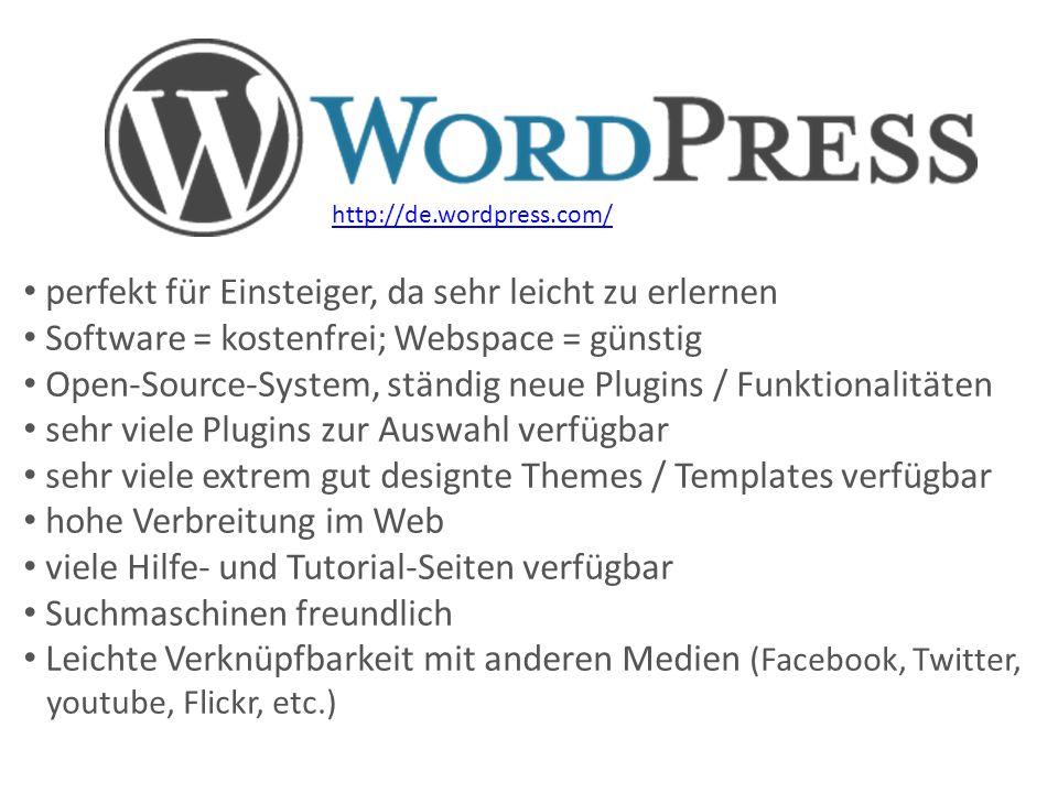 http://de.wordpress.com/ perfekt für Einsteiger, da sehr leicht zu erlernen Software = kostenfrei; Webspace = günstig Open-Source-System, ständig neue