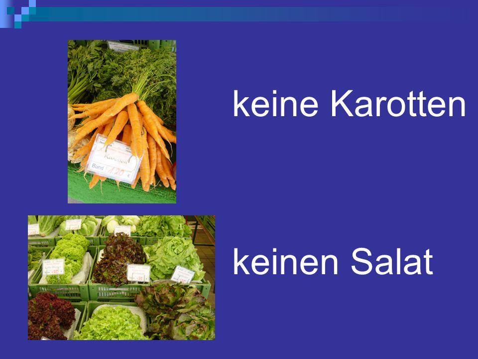 keine Karotten keinen Salat