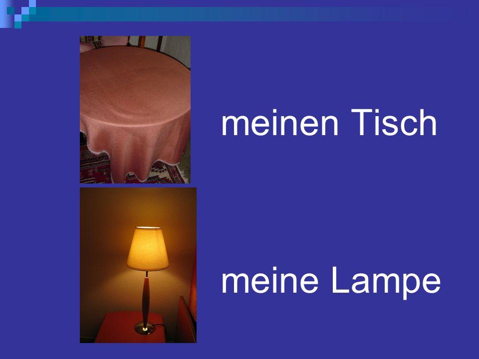 meinen Tisch meine Lampe