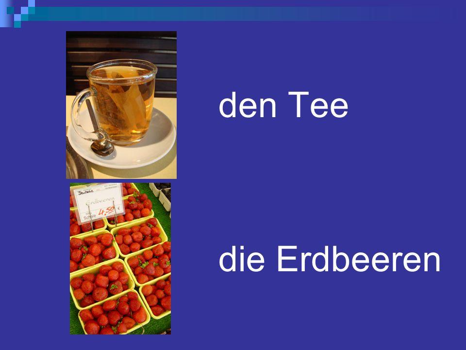 den Tee die Erdbeeren