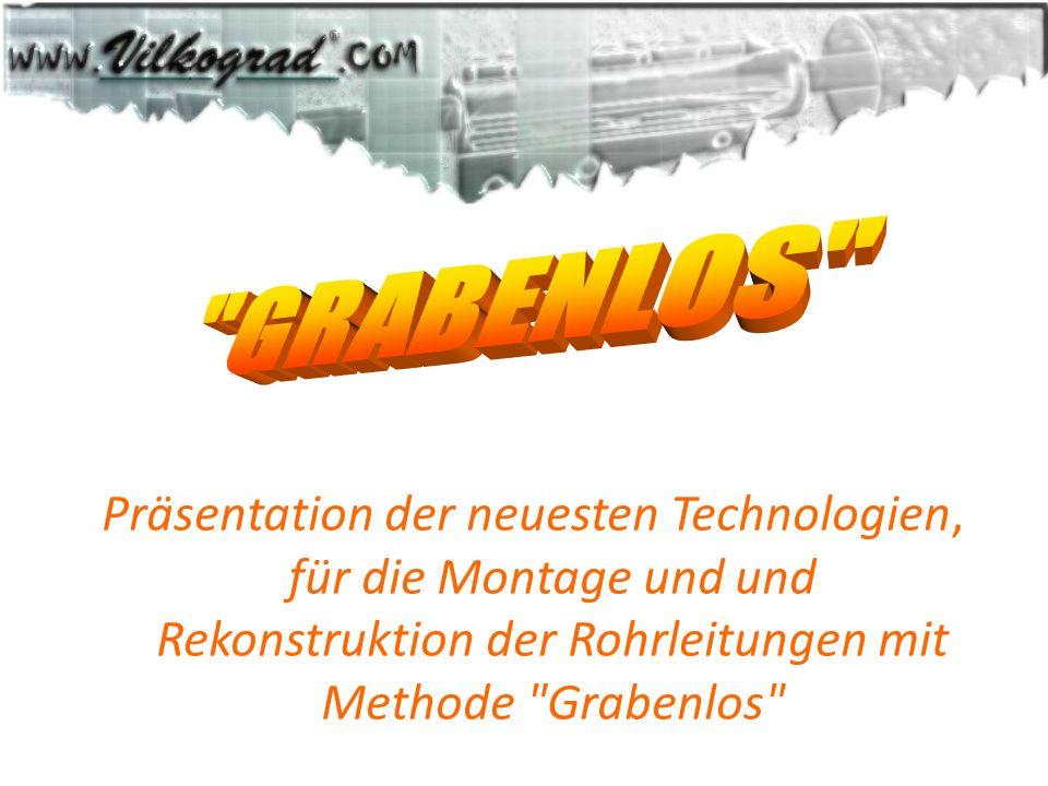 Präsentation der neuesten Technologien, für die Montage und und Rekonstruktion der Rohrleitungen mit Methode