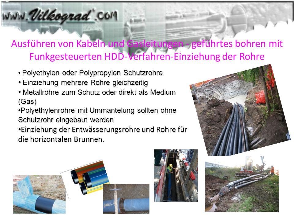 Ausführen von Kabeln und Gasleitungen - geführtes bohren mit Funkgesteuerten HDD-Verfahren-Einziehung der Rohre Polyethylen oder Polypropylen Schutzro