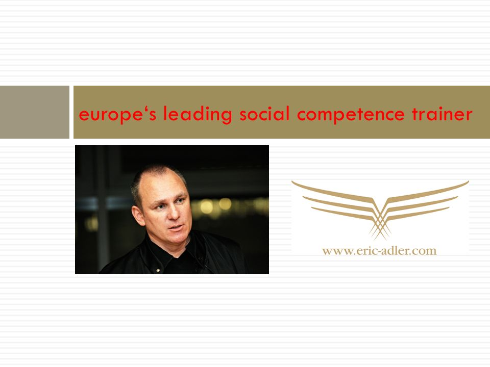 europes leading social competence trainer