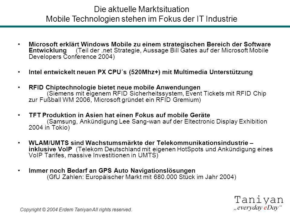 Copyright © 2004 Erdem Taniyan All rights reserved. Microsoft erklärt Windows Mobile zu einem strategischen Bereich der Software Entwicklung(Teil der.
