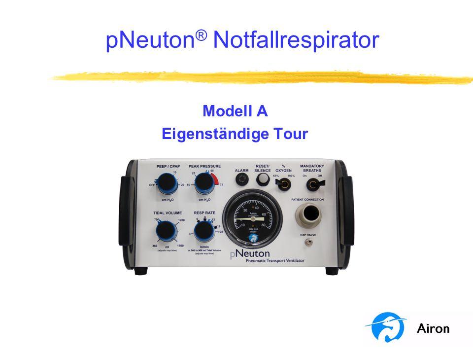 pNeuton ® Notfallrespirator Modell A Eigenständige Tour