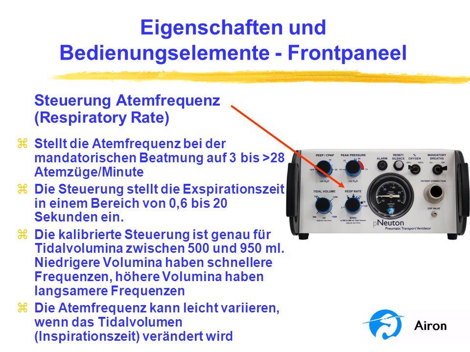 Eigenschaften und Bedienungselemente Frontpaneel Steuerung Atemfrequenz (Respiratory Rate) zStellt die Atemfrequenz bei der mandatorischen Beatmung au