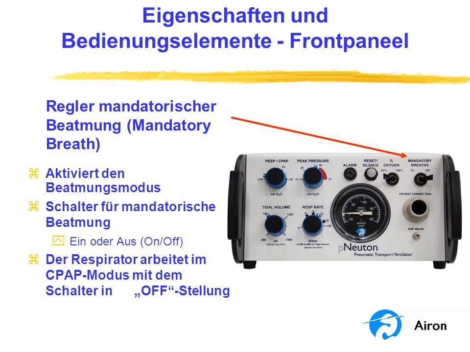 Eigenschaften und Bedienungselemente Frontpaneel Regler mandatorischer Beatmung (Mandatory Breath) zAktiviert den Beatmungsmodus zSchalter für mandato