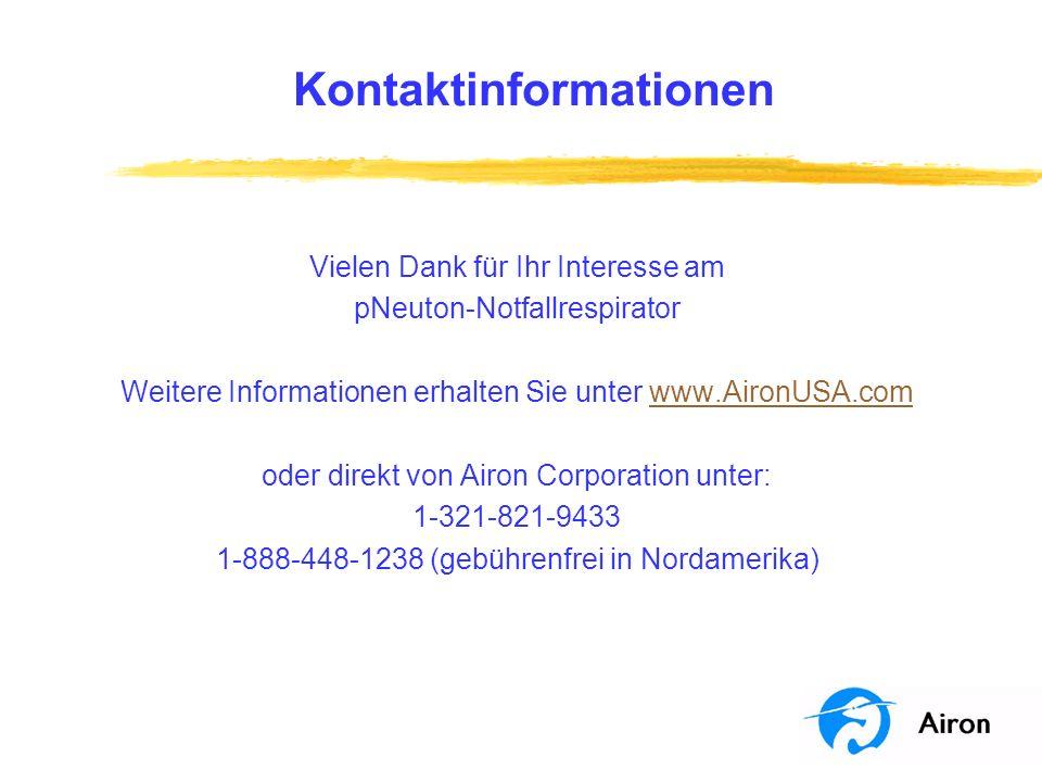 Kontaktinformationen Vielen Dank für Ihr Interesse am pNeuton-Notfallrespirator Weitere Informationen erhalten Sie unter www.AironUSA.comwww.AironUSA.