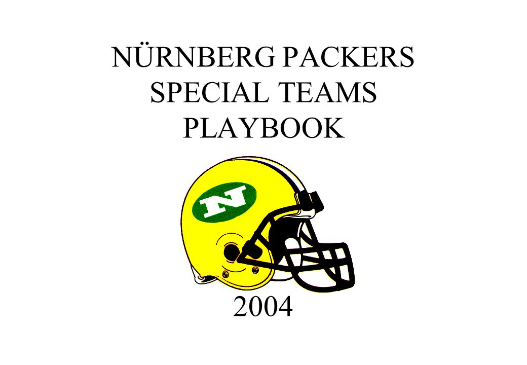 NÜRNBERG PACKERS SPECIAL TEAMS PLAYBOOK 2004