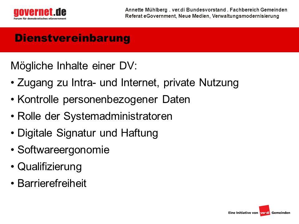 19 Mögliche Inhalte einer DV: Zugang zu Intra- und Internet, private Nutzung Kontrolle personenbezogener Daten Rolle der Systemadministratoren Digital