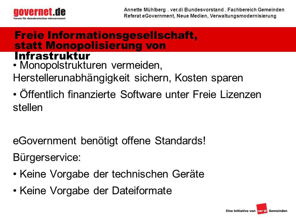 9 Monopolstrukturen vermeiden, Herstellerunabhängigkeit sichern, Kosten sparen Öffentlich finanzierte Software unter Freie Lizenzen stellen eGovernmen