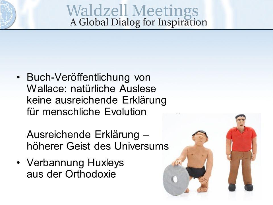 Buch-Veröffentlichung von Wallace: natürliche Auslese keine ausreichende Erklärung für menschliche Evolution Ausreichende Erklärung – höherer Geist de