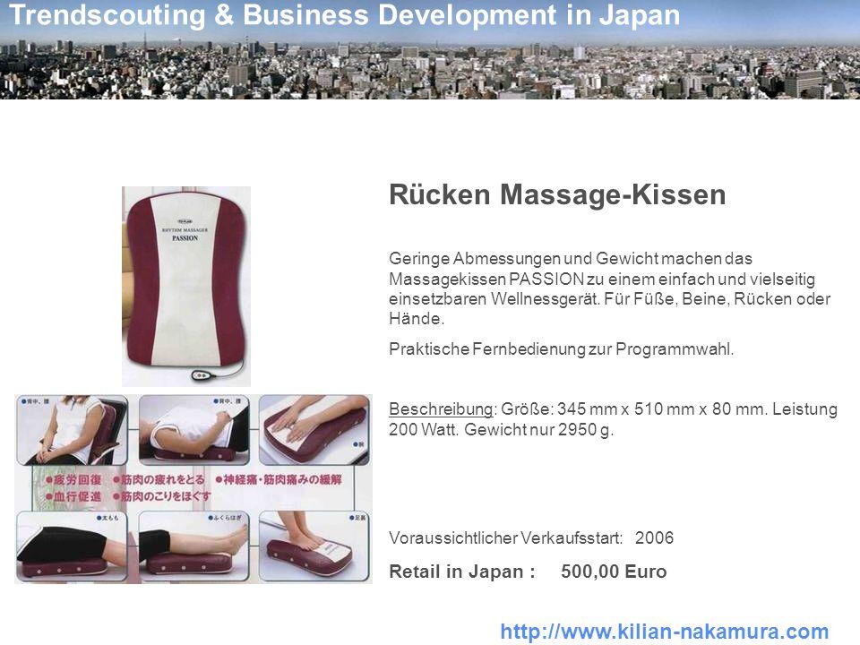 http://www.kilian-nakamura.com Trendscouting & Business Development in Japan Rücken Massage-Kissen Geringe Abmessungen und Gewicht machen das Massagek