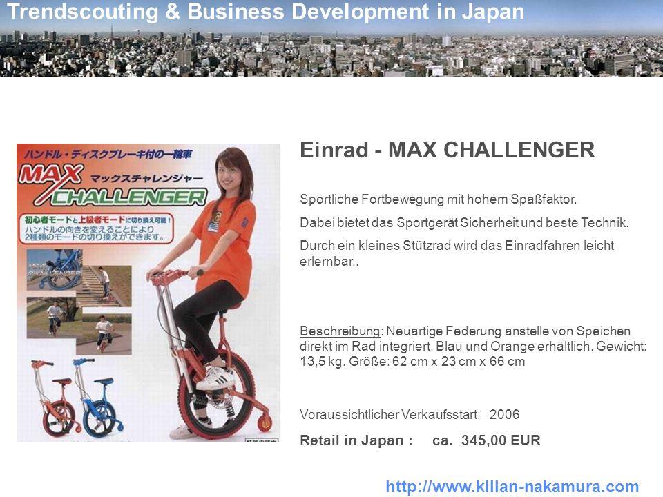 http://www.kilian-nakamura.com Trendscouting & Business Development in Japan Einrad - MAX CHALLENGER Sportliche Fortbewegung mit hohem Spaßfaktor. Dab