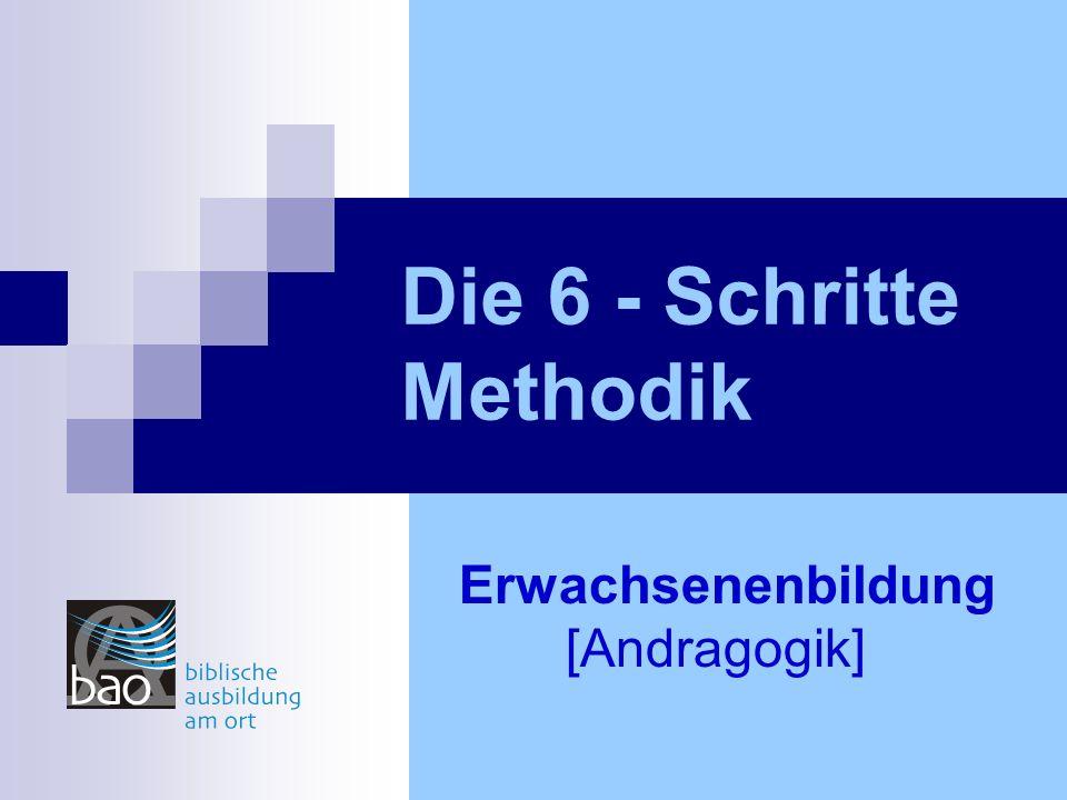 Die 6 - Schritte Methodik Erwachsenenbildung [Andragogik]