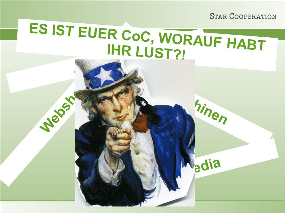 Social Media Appmania Suchmaschinen Webshops ES IST EUER CoC, WORAUF HABT IHR LUST !
