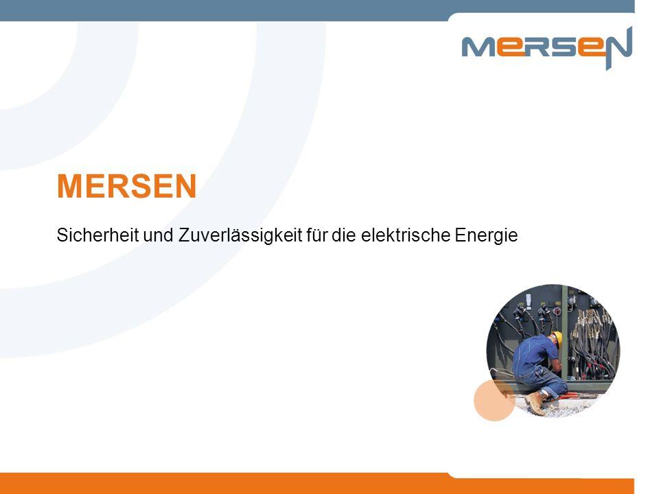 MERSEN Sicherheit und Zuverlässigkeit für die elektrische Energie