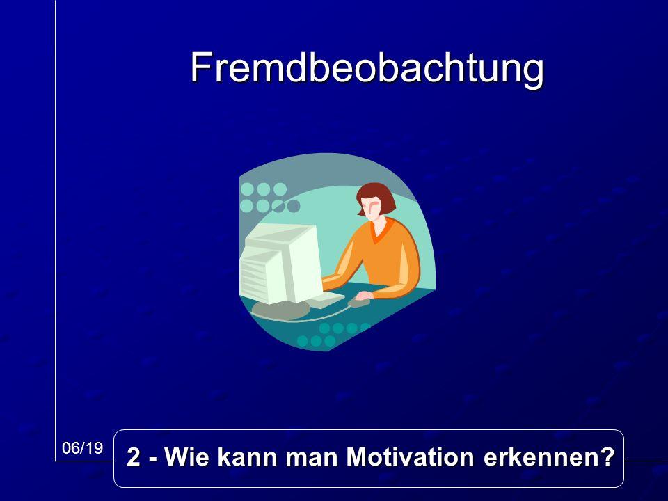 Fremdbeobachtung 06/19 2 - Wie kann man Motivation erkennen?