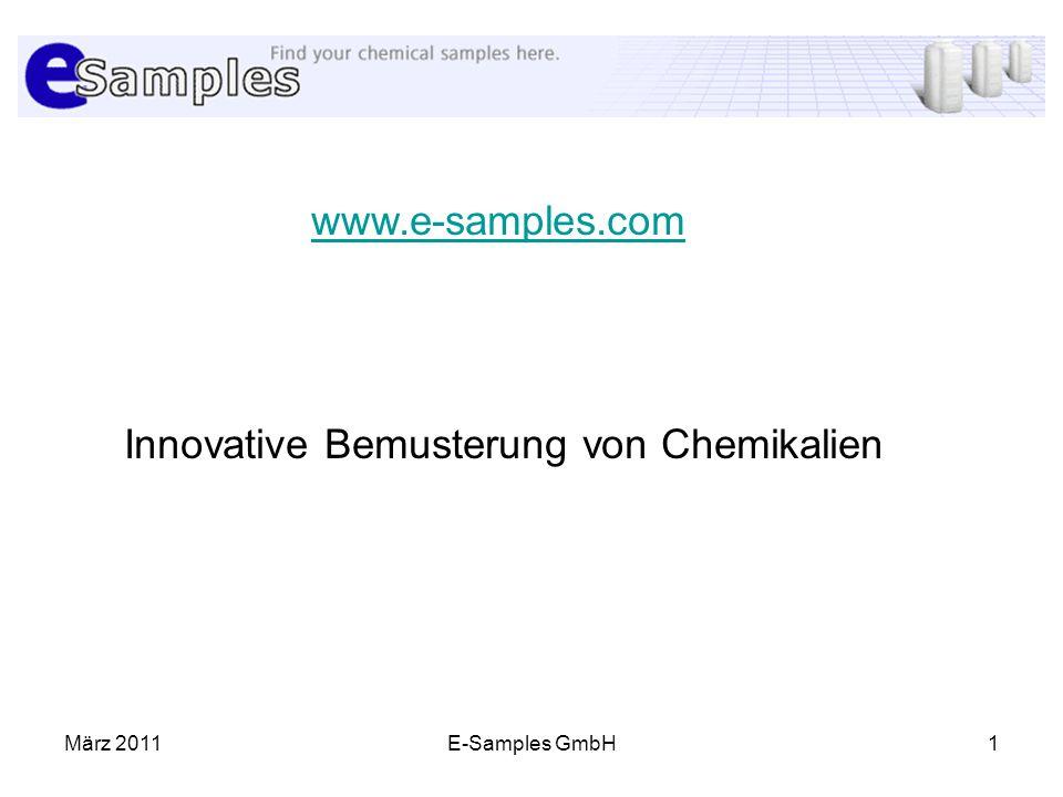 März 2011E-Samples GmbH1 www.e-samples.com Innovative Bemusterung von Chemikalien