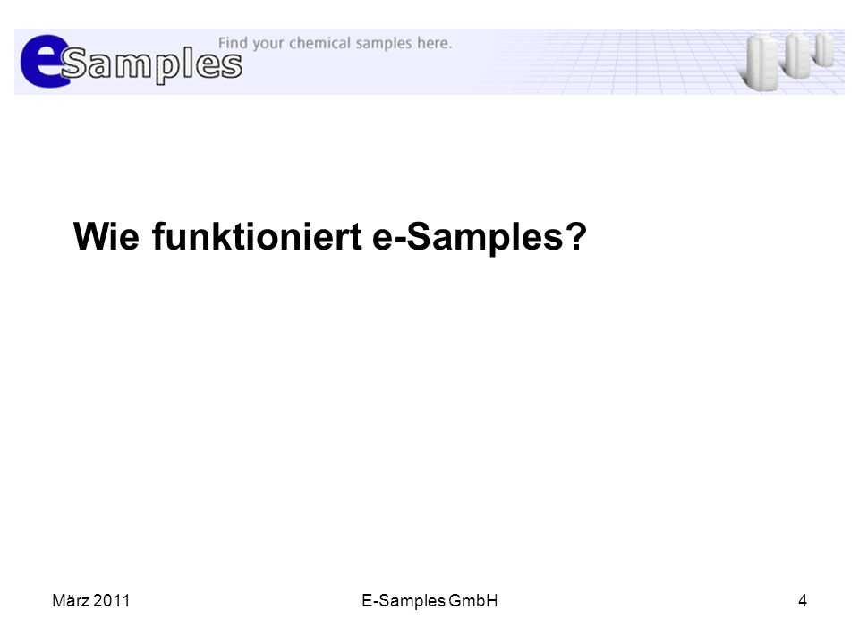 März 2011E-Samples GmbH4 Wie funktioniert e-Samples?