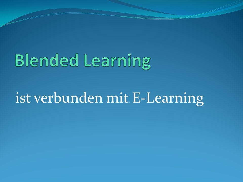 ist verbunden mit E-Learning