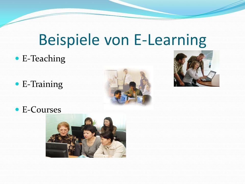 Beispiele von E-Learning E-Teaching E-Training E-Courses