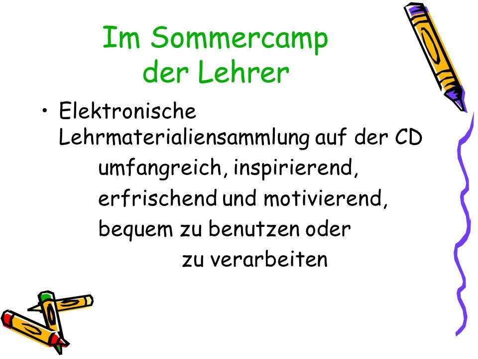 Im Sommercamp der Lehrer Elektronische Lehrmaterialiensammlung auf der CD umfangreich, inspirierend, erfrischend und motivierend, bequem zu benutzen o
