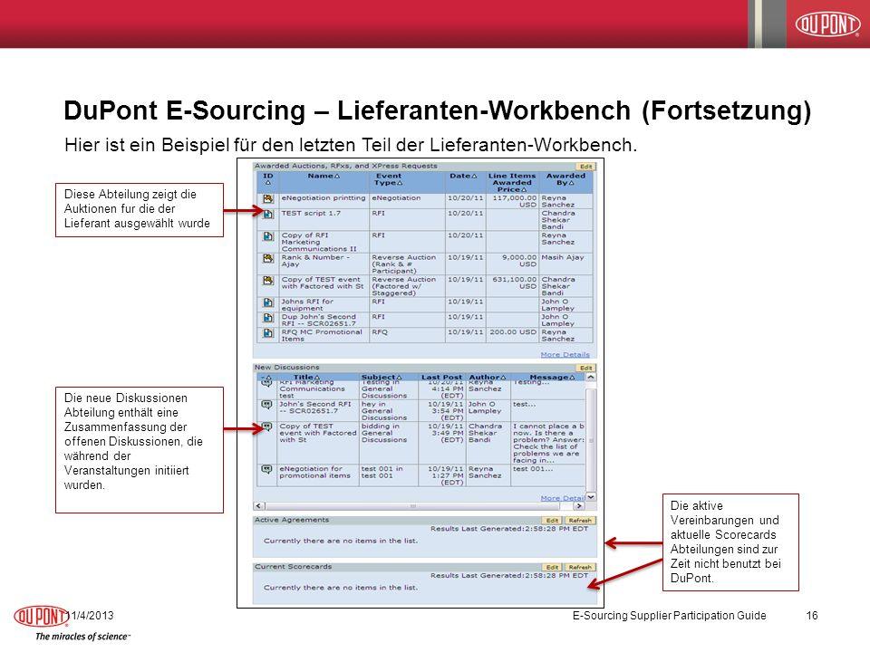 DuPont E-Sourcing – Lieferanten-Workbench (Fortsetzung) 11/4/2013 E-Sourcing Supplier Participation Guide 16 Hier ist ein Beispiel für den letzten Tei