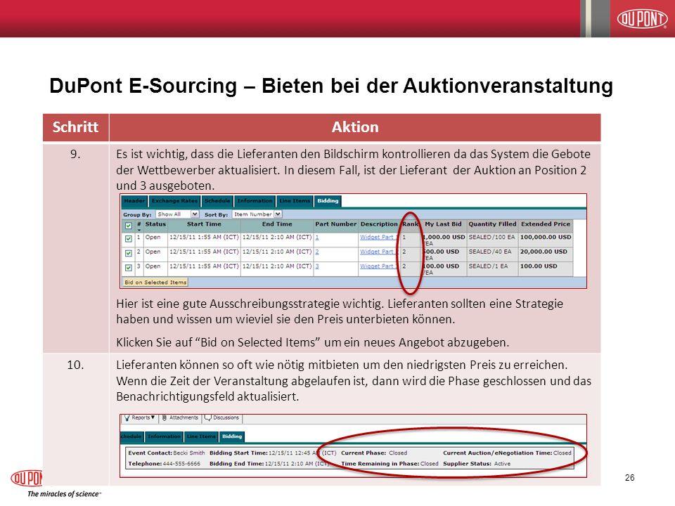 DuPont E-Sourcing – Bieten bei der Auktionveranstaltung 12/14/2011 E-Sourcing Supplier Participation Guide 26 SchrittAktion 9.Es ist wichtig, dass die