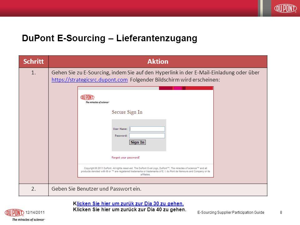SchrittAktion 1.Gehen Sie zu E-Sourcing, indem Sie auf den Hyperlink in der E-Mail-Einladung oder über https://strategicsrc.dupont.com Folgender Bilds