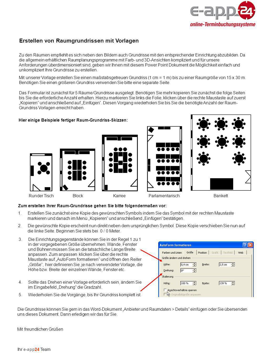 Zum erstellen Ihrer Raum-Grundrisse gehen Sie bitte folgendermaßen vor: 1.Erstellen Sie zunächst eine Kopie des gewünschten Symbols indem Sie das Symbol mit der rechten Maustaste markieren und danach im Menü Kopieren und anschließend Einfügen bestätigen.