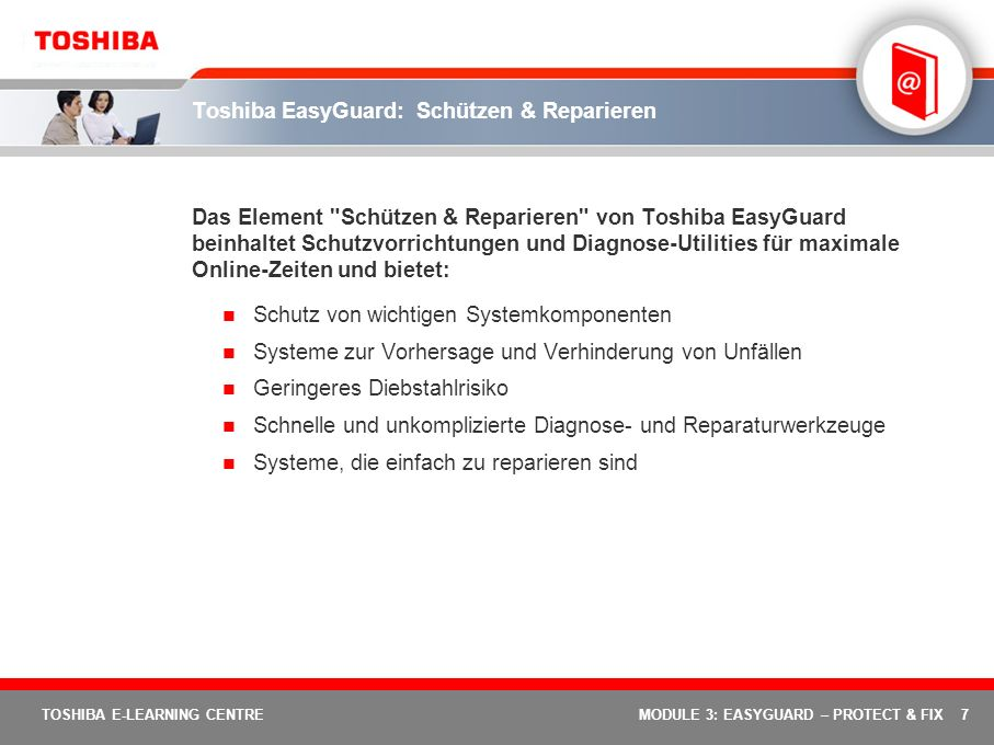 18 TOSHIBA E-LEARNING CENTREMODULE 3: EASYGUARD – PROTECT & FIX Definition – Was ist das Magnesiumgehäuse.