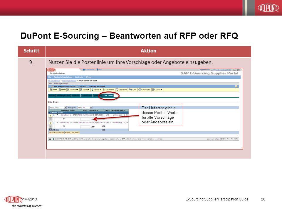 DuPont E-Sourcing – Beantworten auf RFP oder RFQ 11/4/2013E-Sourcing Supplier Participation Guide26 SchrittAktion 9.Nutzen Sie die Postenlinie um Ihre